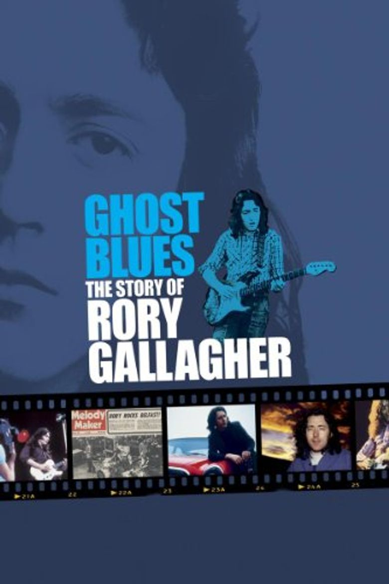 Ghost Blues: The Story of Rory Gallagher Poster