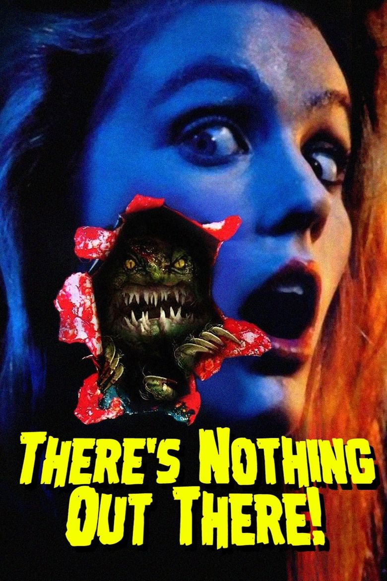 There's Nothing Out There Poster