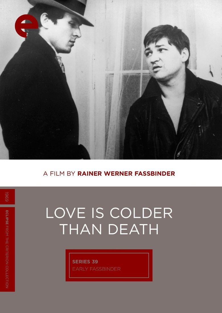 Love Is Colder Than Death Poster