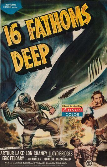 16 Fathoms Deep Poster