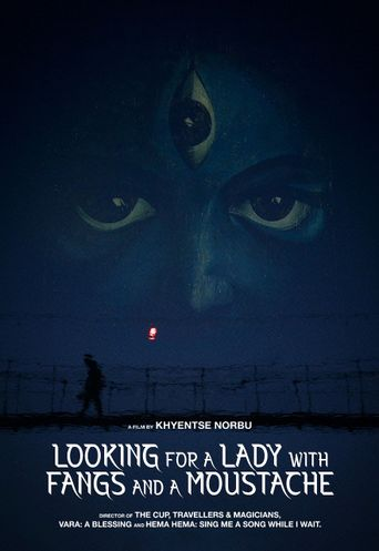 Looking for A Lady with Fangs and A Moustache Poster