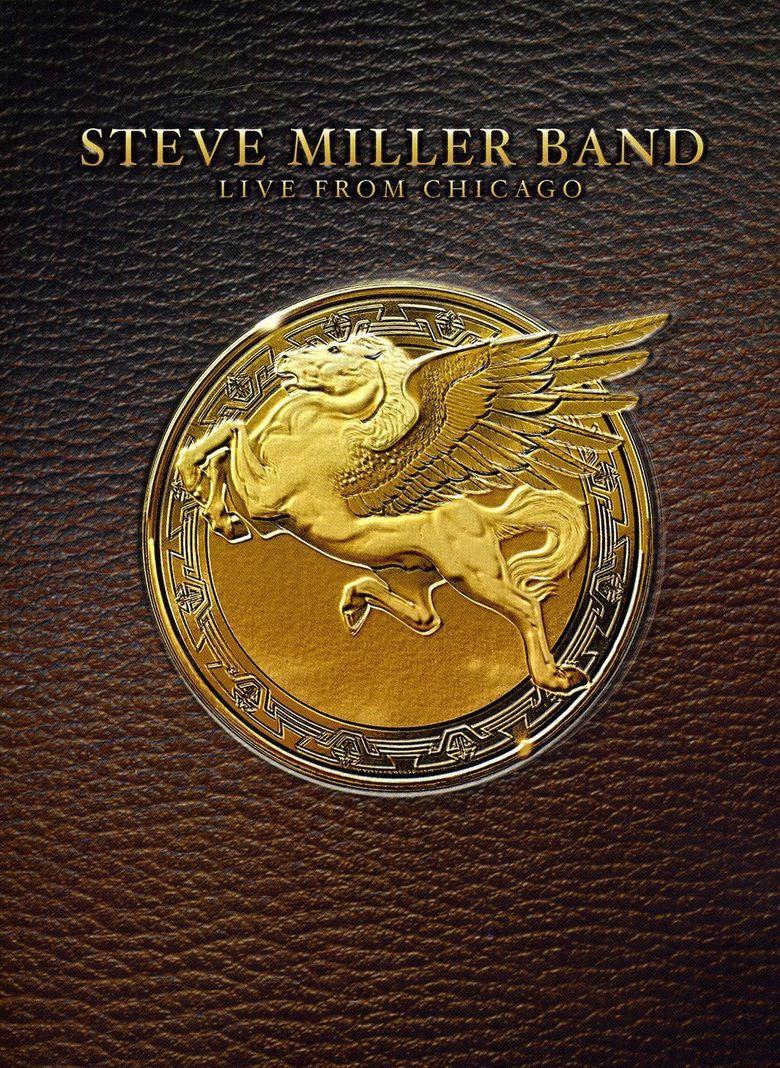 Steve Miller Band - Live from Chicago Poster