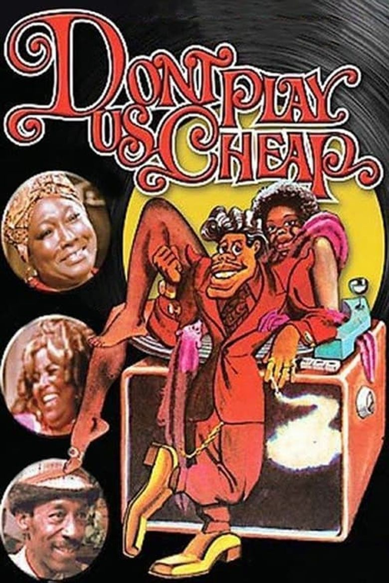 Don't Play Us Cheap Poster