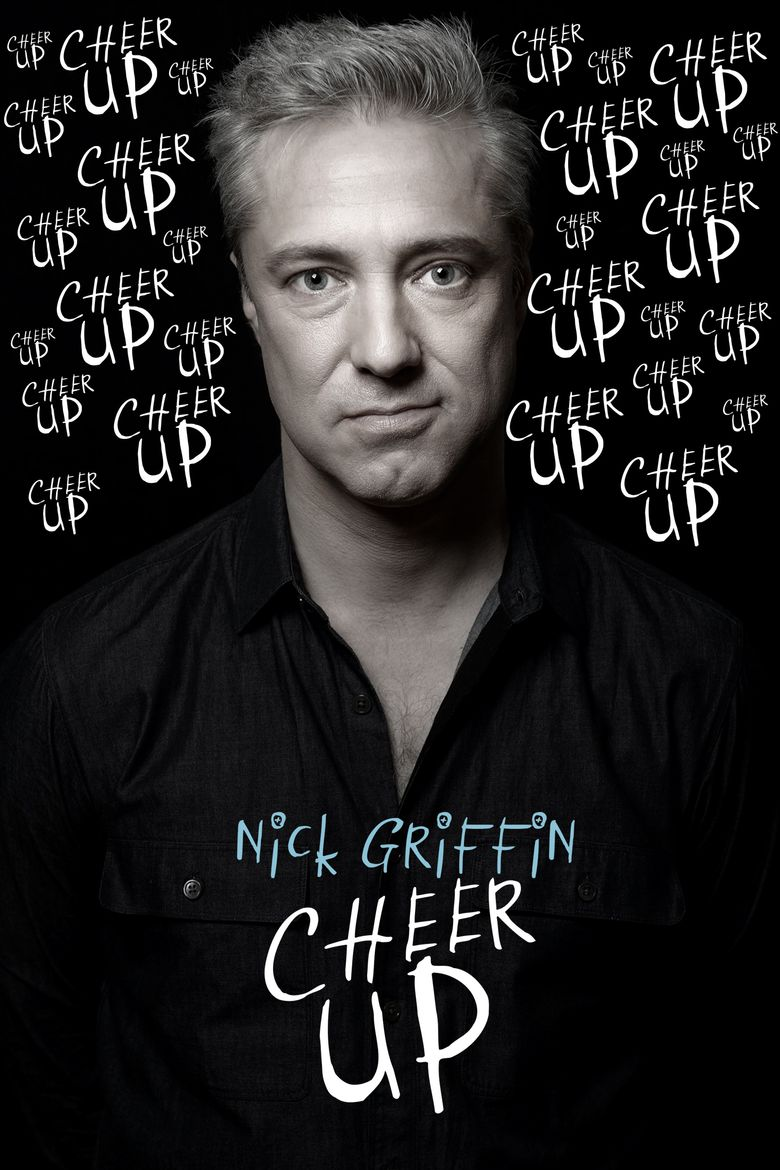 Nick Griffin: Cheer Up Poster