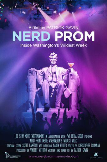 Nerd Prom: Inside Washington's Wildest Week Poster