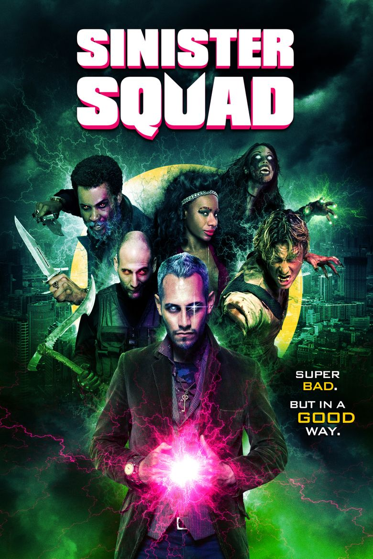Sinister Squad Poster