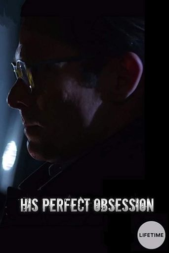 His Perfect Obsession Poster
