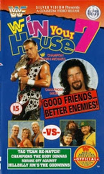 WWE In Your House 7: Good Friends, Better Enemies Poster