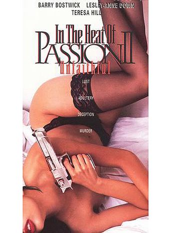 In the Heat of Passion II: Unfaithful Poster