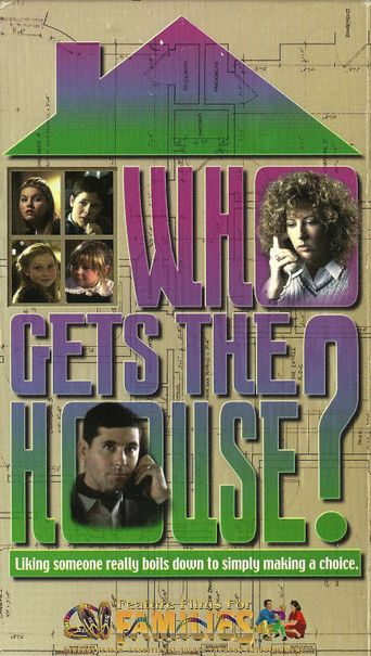 Who Gets the House? Poster