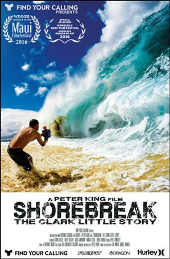 Shorebreak: The Clark Little Story Poster
