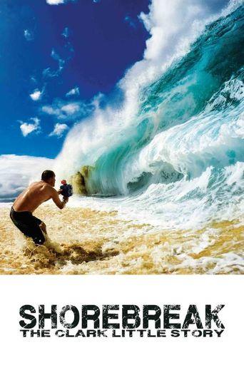 Shorebreak: The Clark Little Story Poster
