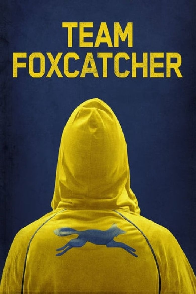 Team Foxcatcher Poster