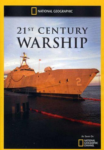 Watch Inside: 21st Century Warship
