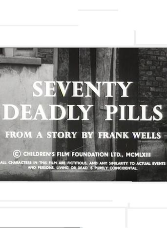 Seventy Deadly Pills Poster