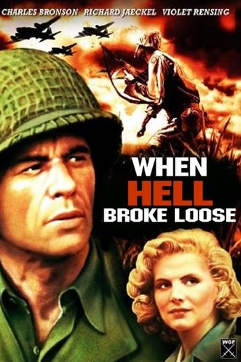 When Hell Broke Loose Poster