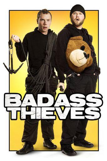 Badass Thieves Poster