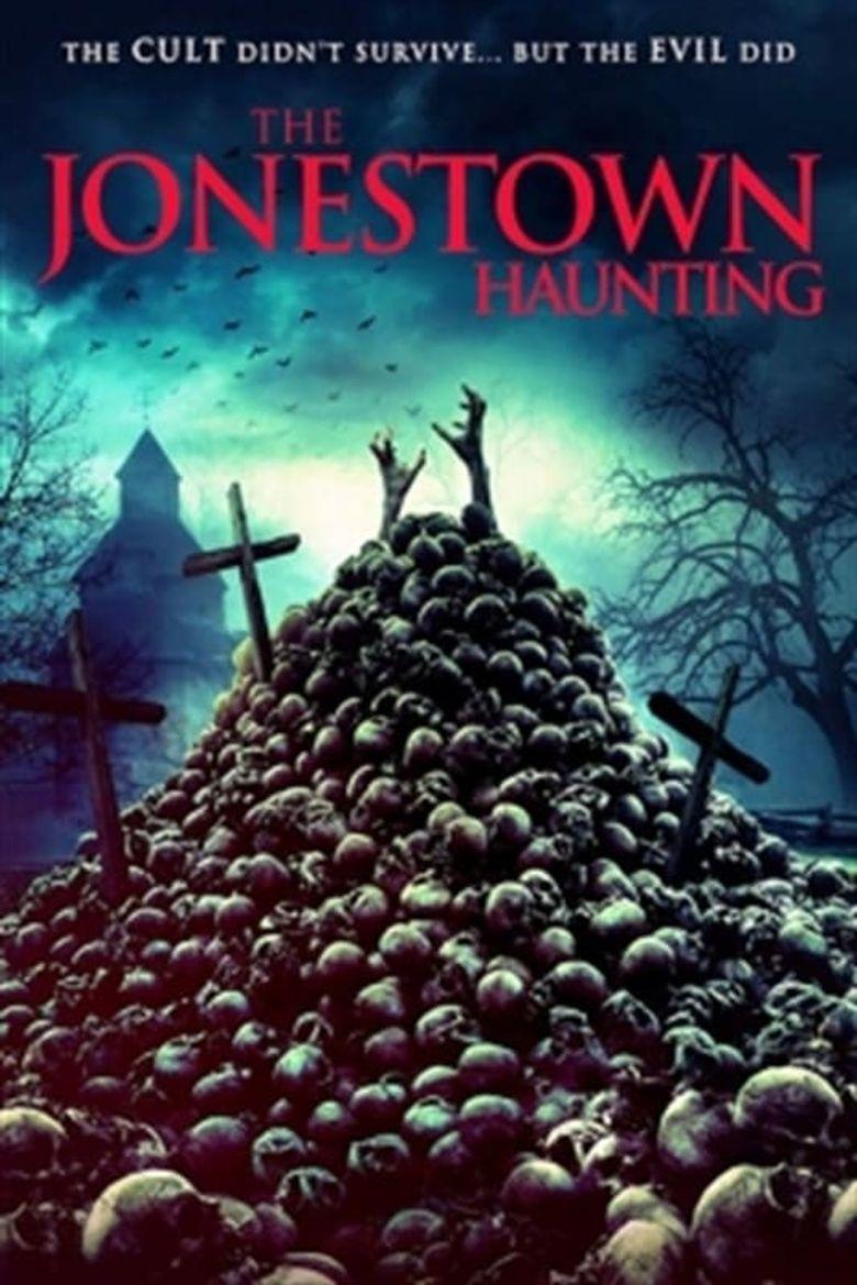 The Jonestown Haunting Poster