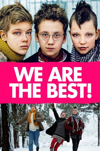 Watch We Are the Best!