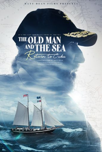 The Old Man and the Sea: Return to Cuba Poster