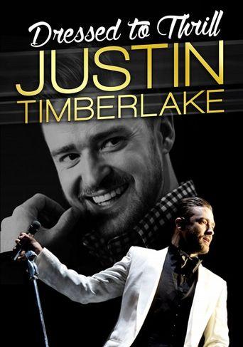 Justin Timberlake: Dressed To Thrill Poster