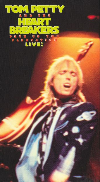 Tom Petty and the Heartbreakers: Pack Up the Plantation - Live! Poster