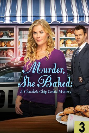 Murder, She Baked: A Chocolate Chip Cookie Mystery Poster