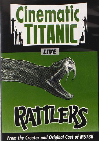 Cinematic Titanic: Rattlers Poster
