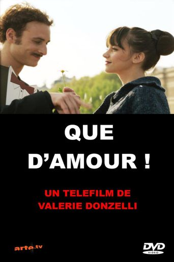 Que d'amour ! Poster
