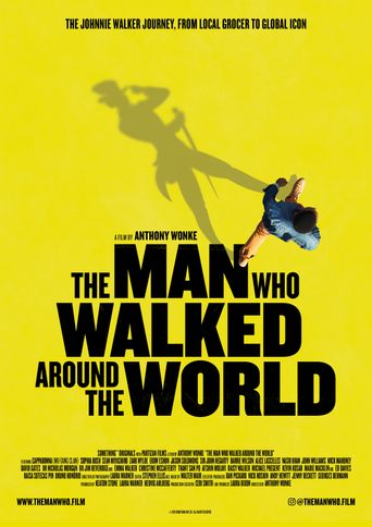 The Man Who Walked Around the World Poster
