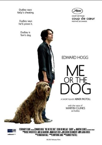 Me or the Dog Poster