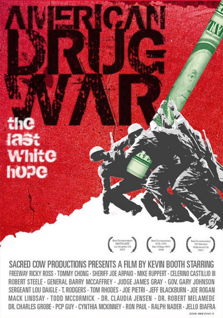 American Drug War: The Last White Hope Poster