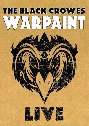 The Black Crowes: Warpaint Live Poster