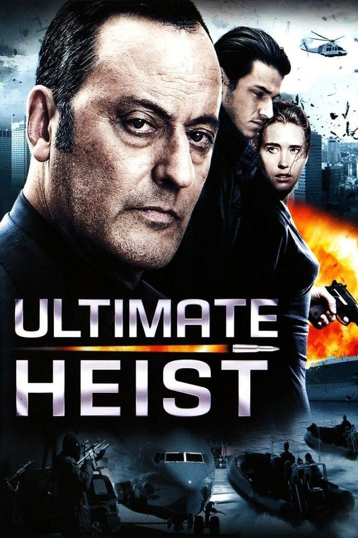 Ultimate Heist Poster