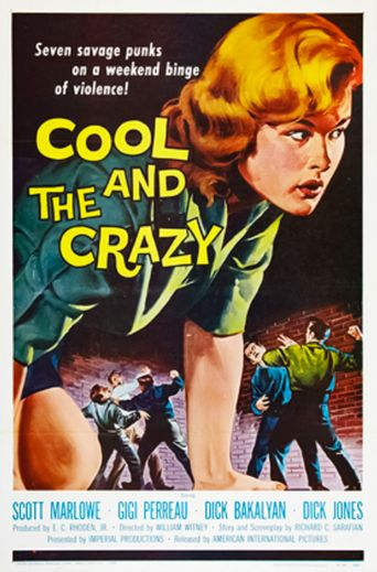 The Cool and the Crazy Poster