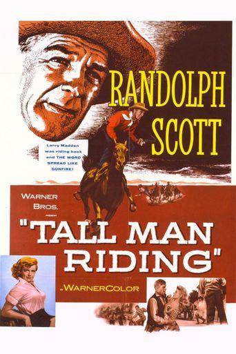 Tall Man Riding Poster