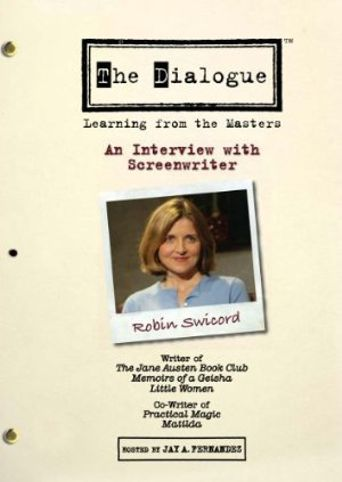 The Dialogue: An Interview with Screenwriter Robin Swicord Poster