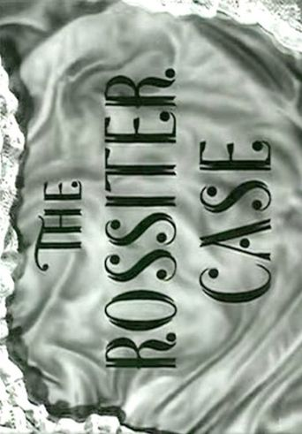 The Rossiter Case Poster