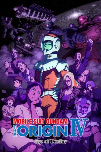 Mobile Suit Gundam: The Origin IV – Eve of Destiny Poster