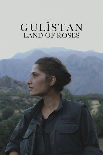 Gulîstan, Land of Roses Poster