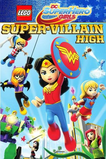 LEGO DC Super Hero Girls: Super-Villain High Poster