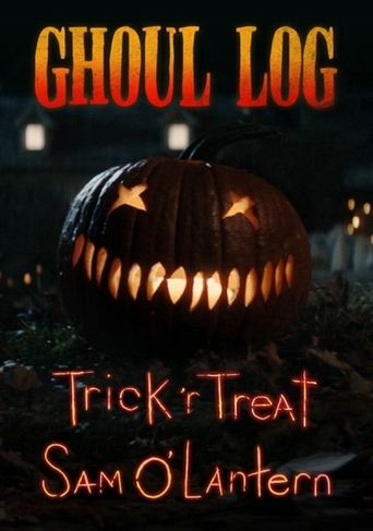 The Ghoul Log: Trick 'r Treat Sam O'Lantern Poster