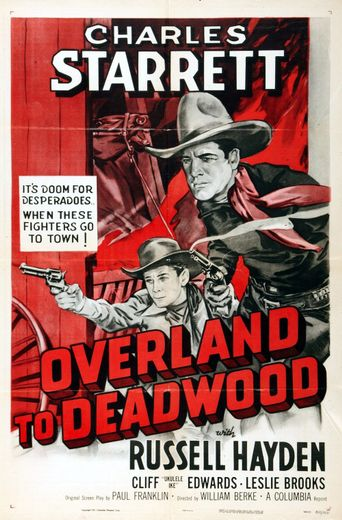 Overland to Deadwood Poster