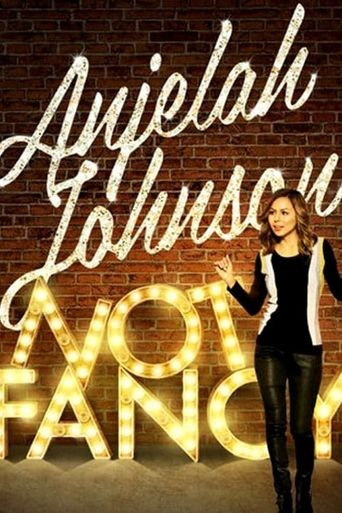 Anjelah Johnson: Not Fancy Poster