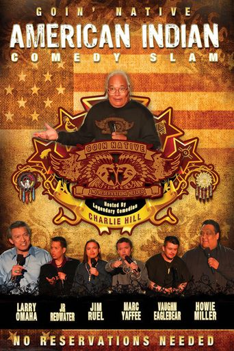 American Indian Comedy Slam: Goin Native No Reservations Needed Poster