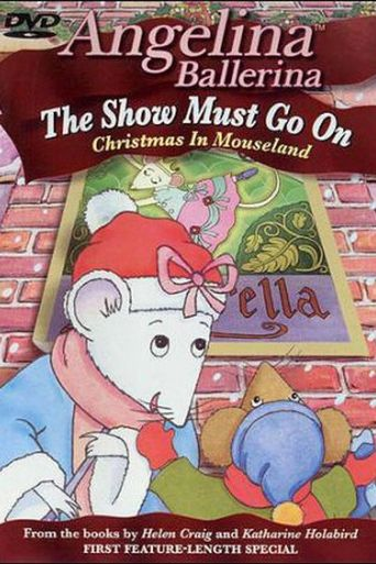 Angelina Ballerina: The Show Must Go On Poster