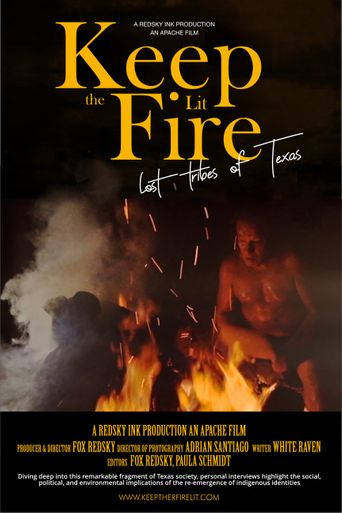 Keep the Fire Lit- lost Tribes of Texas Poster