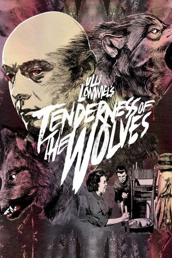 Tenderness of the Wolves Poster