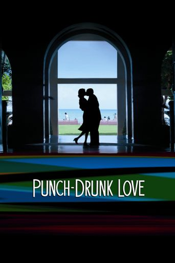 Watch Punch-Drunk Love