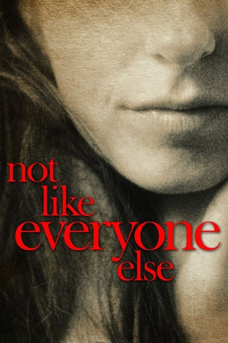 Not Like Everyone Else Poster